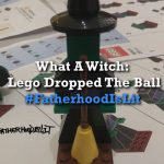 #FatherhoodIsLit x Lego Witch