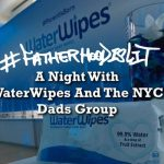 #FatherhoodIsLit WaterWipes #ParentIsBorn