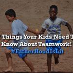 Teamwork #FatherhoodIsLit