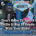 #FatherhoodIsLit vegas