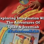 #FatherhoodIsLit The Adventures Of Spike & Jeremiah