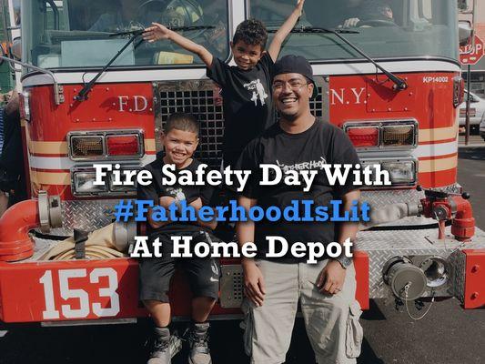 #fatherhoodislit x Fire Safety At Home Depot