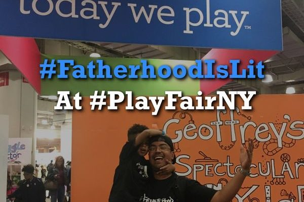 Way To Much Fun #FatherhoodIsLit @ #PlayFairNY