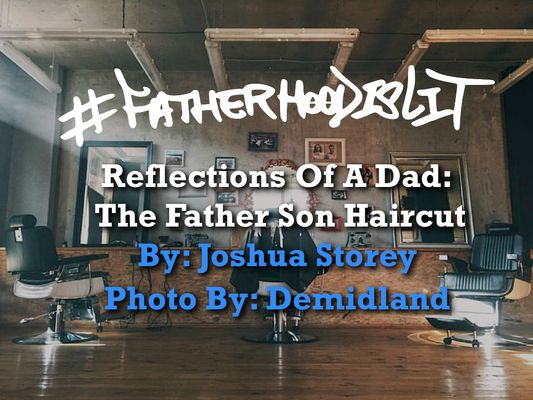 #FatherhoodIsLit Self Cut