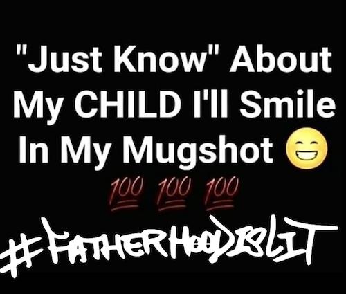 mugshot protection #FatherhoodIsLit