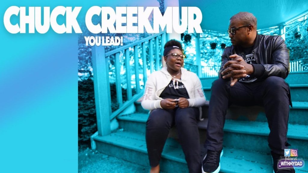 Chuck Creekmur You Lead #fatherhoodislit